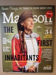 December 2015 issue of Madison Magazine. It's the first time a Native American has graced the cover this prominently in its 37-year history.